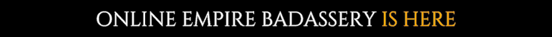 online empire badassery_2_laura francis